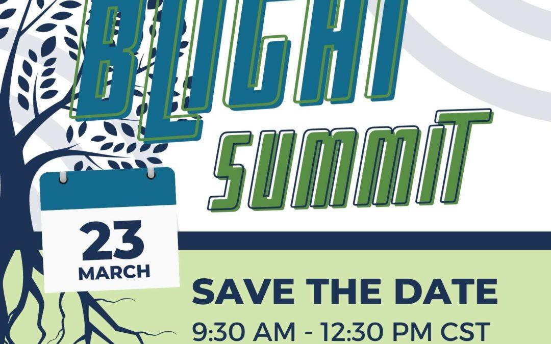 NOTICE: Blight Summit